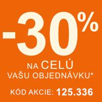 Zľava 30% na celú Vašu objednávku*