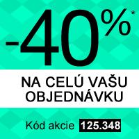 -40% na celú Vašu objednávku*